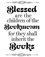 blessed are children of bookworm