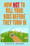 how not to kill kids